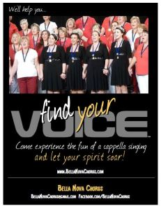 Find Your Voice, Harmony Inc., Bella Nova Chorus